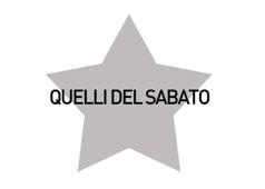 QUELLI DEL SABATO